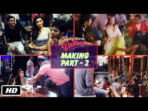 The Making of Humpty Sharma Ki Dulhania - Part 2