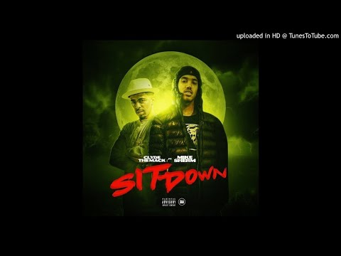 Clyde The Mack - Sit Down Ft. Mike Sherm (Prod. Jay P Bangz)
