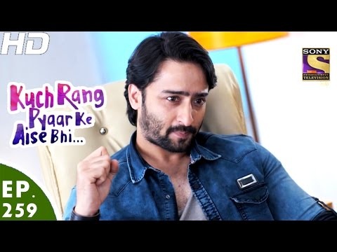 Kuch Rang Pyar Ke Aise Bhi - कुछ रंग प्यार के ऐसे भी - Ep 259 - 24th Feb, 2017
