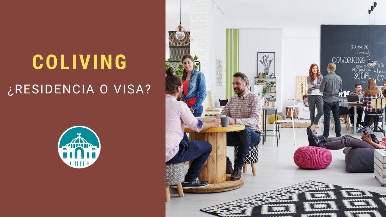 👣 Coliving en México y Nómadas digitales ☯️ , Requisitos para una Residencia Migratoria.