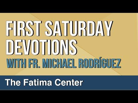 First Saturday Devotions by Fr. Michael Rodríguez