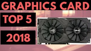 TOP 5: Best Graphics Card 2018 - What Video Card to Buy