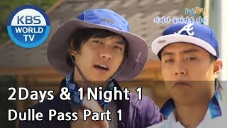 2 Days and 1 Night Season 1 | 1박 2일 시즌 1 - 2D1N documentary : Dulle Pass, part 1