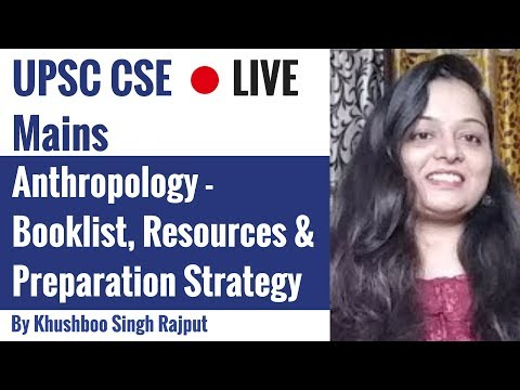 Anthropology Lecture for IAS - Resources, Syllabus & Preparation By Khushboo Singh Rajput