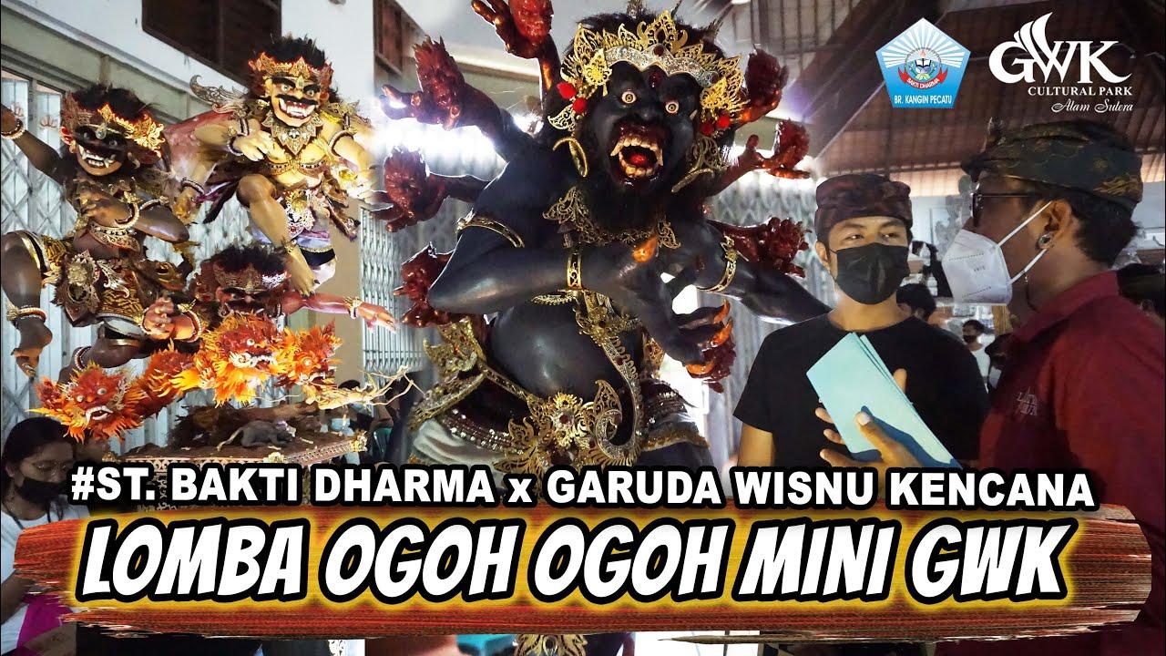 LOMBA OGOH OGOH MINI GWK x ST Bakti Dharma Pecatu !!
