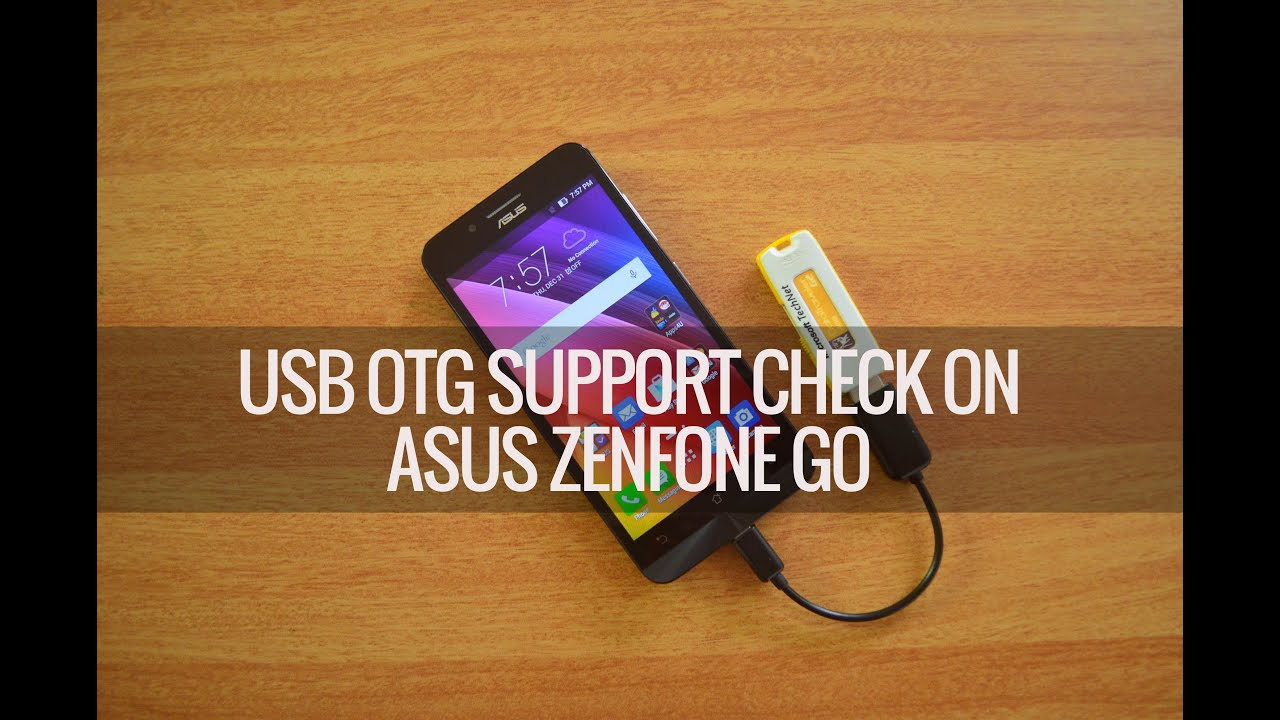 spesso USB OTG Support Check on ASUS Zenfone Go | Techniqued - YouTube NY95