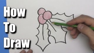 How to Draw Christmas Holly -Step by Step