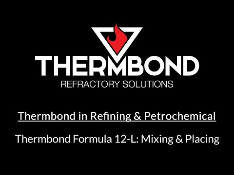 Thermbond Formula 12-L (Refining & Petrochemical): Mixing & Placing