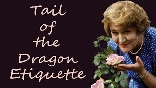 Tail of the Dragon Etiquette