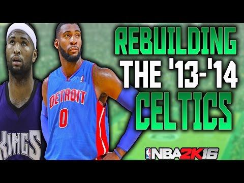REBUILDING THE '13-'14 BOSTON CELTICS!! BEST BIG MAN DUO EVER!! NBA 2K16 MY LEAGUE!!