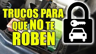 3 TRUCOS / LIFE HACKS para PROTEGER TU COCHE de ROBOS 🚗
