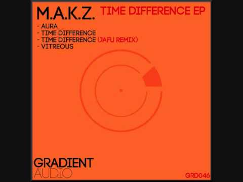 M.A.K.Z. - Time Difference (Jafu Remix) [GRD046] (Out Now)
