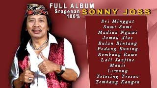 Download lagu FULL ALBUM TERBARU SONNY JOSS campursari SRI MINGGAT