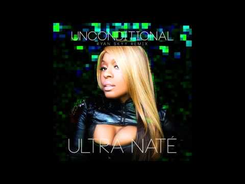 Ultra Nate - Unconditional (Ryan Skyy Remix) [OFFICIAL]