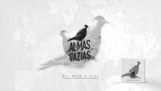 Video WIU MEMO & STGA - ALMAS VAZIAS [PART. ZAP-SAN] download MP3, 3GP, MP4, WEBM, AVI, FLV November 2018