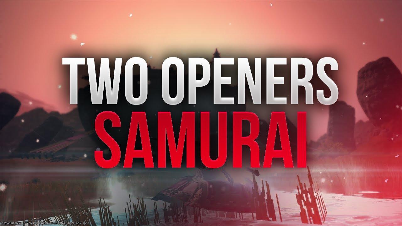 【FFXIV】4 X Samurai ~ Basic Openers (UPDATED)