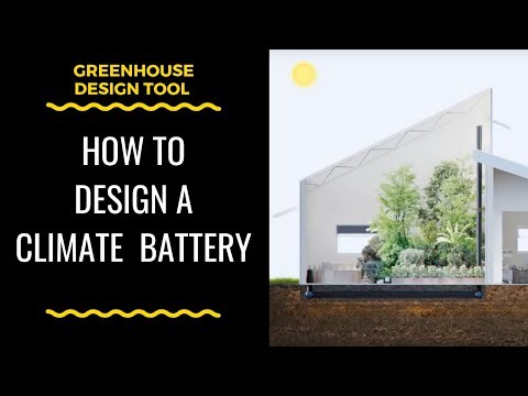 How To Design A Climate Battery for a Greenhouse