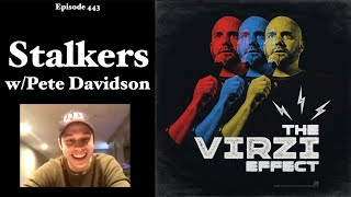 The Virzi Effect | Episode 443 - Stalker w/ Pete Davidson