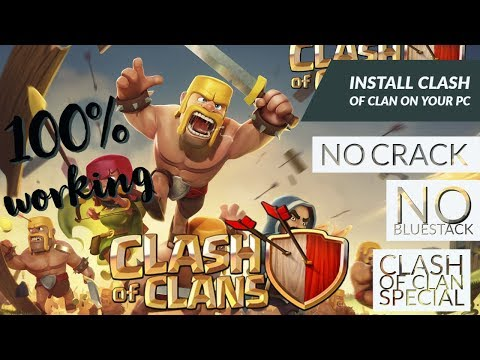 Install Clash Of Clan On Your Computer No Blue Stack