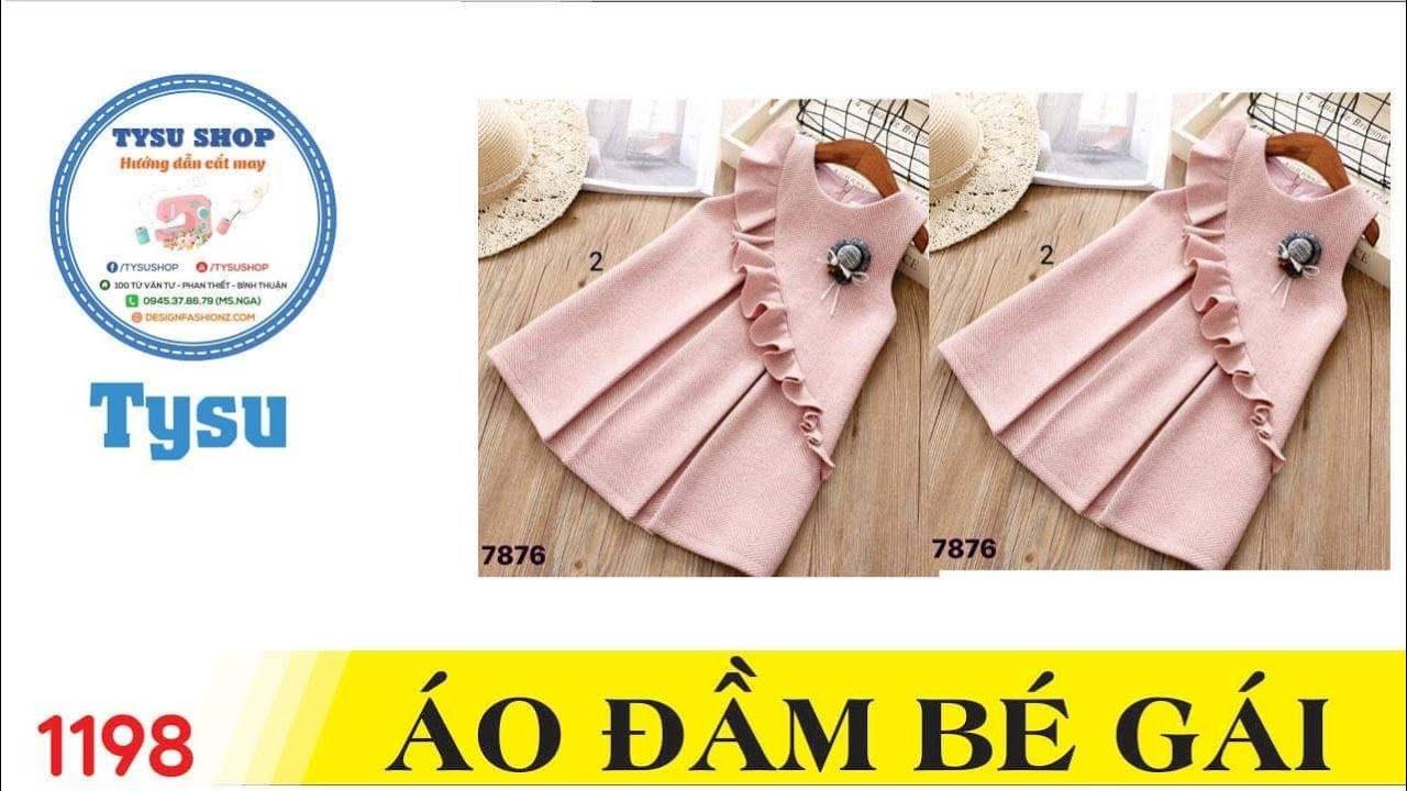 Hướng dẫn cắt may TysuShop số 1198: Áo Đầm Bé Gái