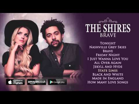 The Shires 'Brave' - The Debut Album OUT NOW!