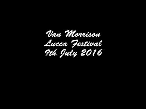 Van Morrison Lucca Festival 9th July 2016