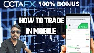 HOW TO TRADE IN FOREX USING WITH OCTAFX MOBILE APP    OCTAFX की मोबाइल एप पर ट्रेडिंग कैसे करते हैं?