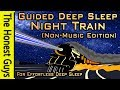 GUIDED SLEEP STORY: Night Train to the Coast (Non-Music Version) Immersive High-Quality Audio