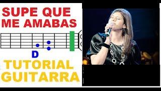 (118) Supe que me Amabas - (TUTORIAL GUITARRA) por Marcela Gandara