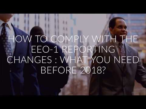 How To Comply With The New EEO-1 Reporting Changes : What You Need To Know Before 2018?
