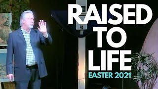 Raised to Life!
