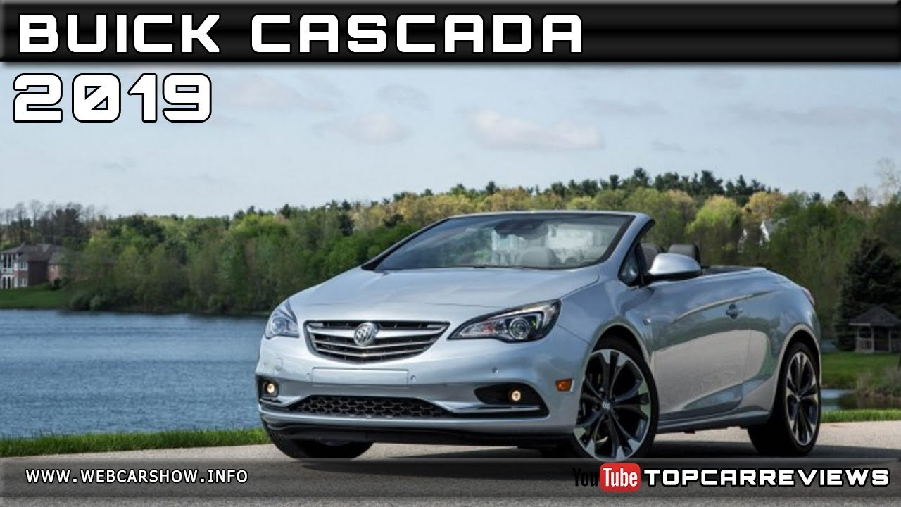 2019 buick cascada review rendered price specs release date youtube rh youtube com