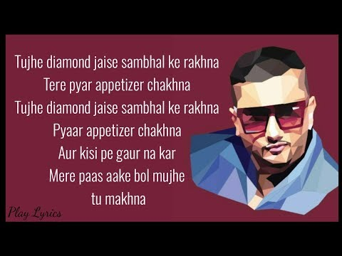Makhna (lyrics) : Honey Singh | Neha Kakkar | Singhsta | Pinaki | Sean and Allistair |