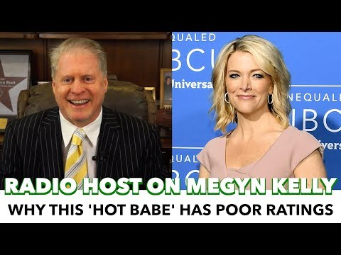 Radio Host: 'Hot Babe' Megyn Kelly Has Poor Ratings Because 'Gay Liberals'