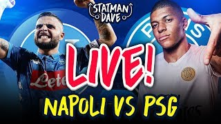 Napoli 1-1 PSG LIVE | Statman Dave Watchalong