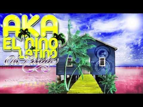 Aka ft. El Nino Latino - Oh Linda HD (PORTUGAL ESPANHA)