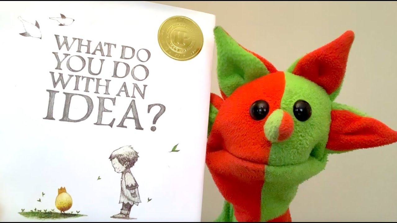 What Do You Do With An Idea? (by Kobi Yamada)