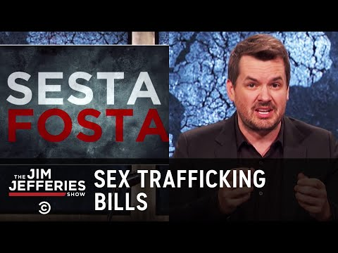 Jim Finds Flaws in Sex Trafficking Prevention Bills - The Jim Jefferies Show