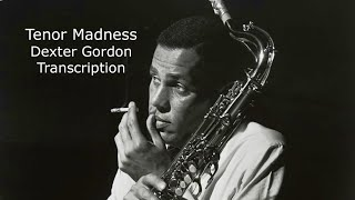 Tenor Madness/Sonny Rollins. Dexter Gordon Solo. Transcribed by Carles Margarit