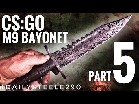 CS:GO DAMASCUS M9 BAYONET: Part 5