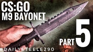 CS:GO DAMASCUS M9 BAYONET: Part 5