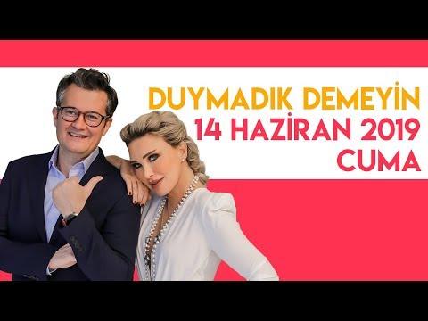 Seren Serengil ve Cengiz Semercioğlu ile Duymadık Demeyin - 14 Haziran 2019