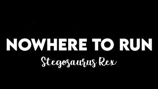 Download (1 HOUR) Stegosaurus Rex - Nowhere To Run