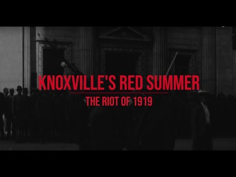 Knoxville's Red Summer: The Riot of 1919