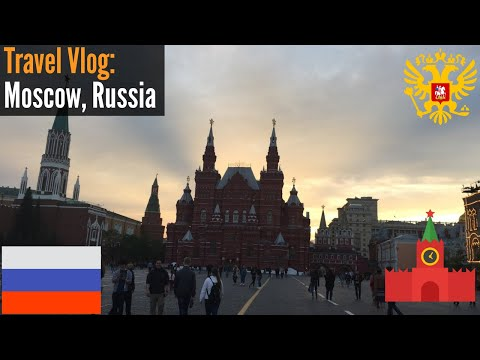 Travel Diary| Moscow, Russia 2017