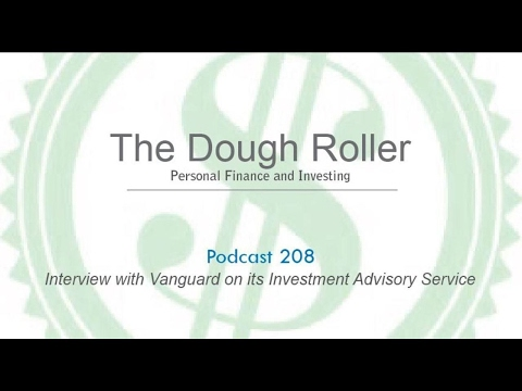 DR 208: Interview with Vanguard on its Investment Advisory Service