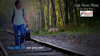 Karaoke - Lub Hom Phiaj : Lis Yaj Pov