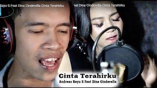 Andreas Bayu S - Cinta Terakhirku Feat. Dina Cinderella Mp3