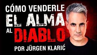 Como vender tu alma al diablo - Jurgen Klaric