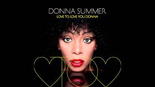 Donna Summer - Love To Love You Baby (Giorgio Moroder Remix) [feat. Chris Cox]